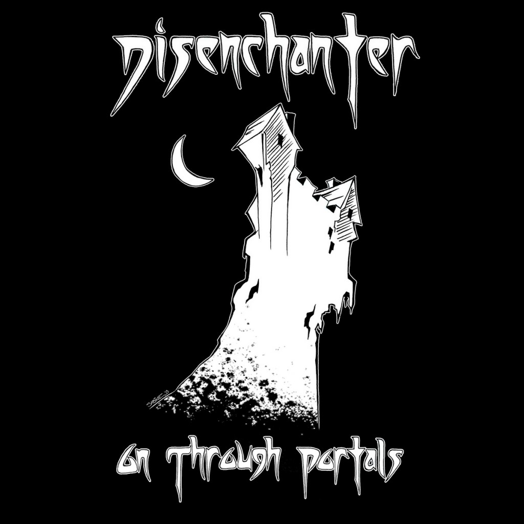 Disenchanter - On Through Portals EP