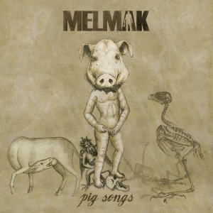 Melmak Pig Songs