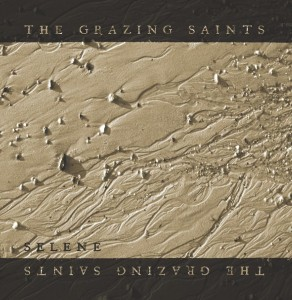 The Grazing Saints - Selene