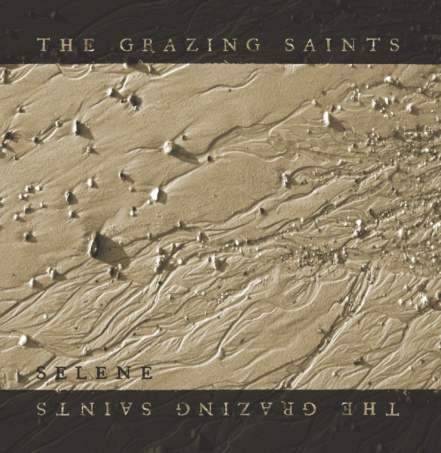 The Grazing Saints - Selene