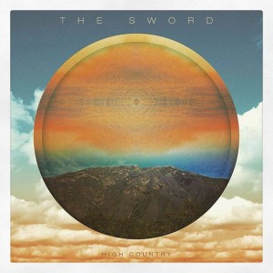 """The Sword – """"High Country"""" (2015)"""
