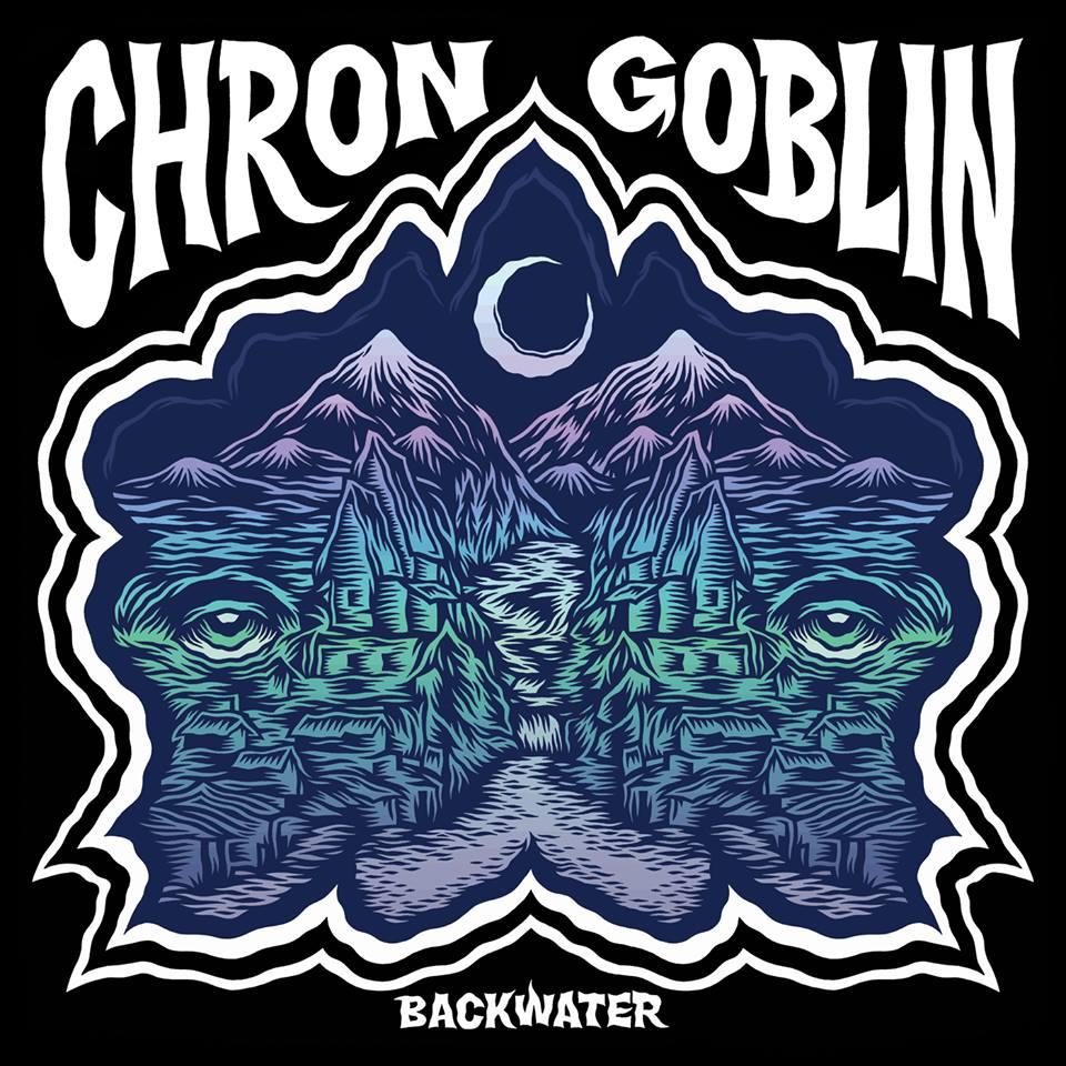 Chron Goblin - Backwater