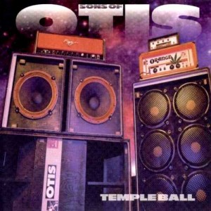 "Sonidos Del Ayer: Sons Of Otis – ""Temple Ball"" (1999)"