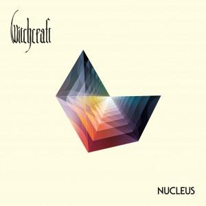 "Witchcraft – ""Nucleus"" (2016)"