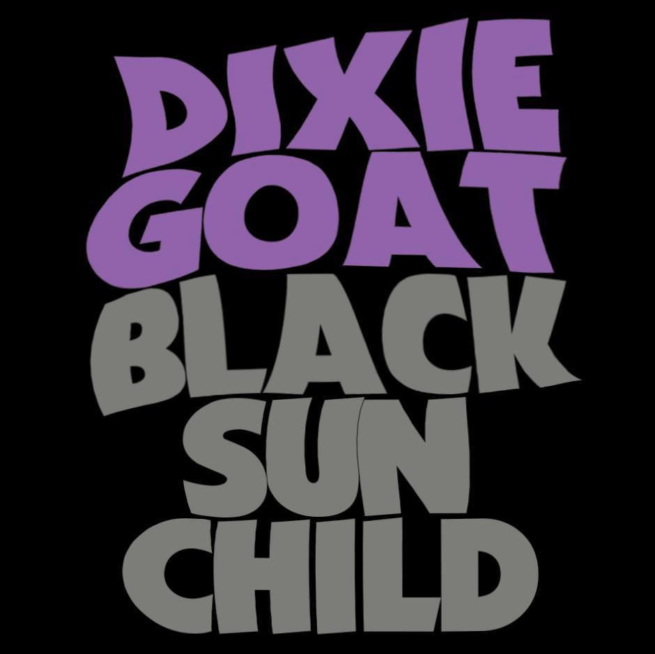 Dixie Goat - Black Sun Child