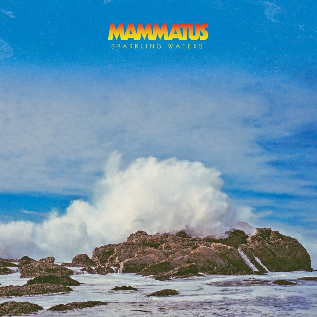 Mammatus - Sparkling Waters