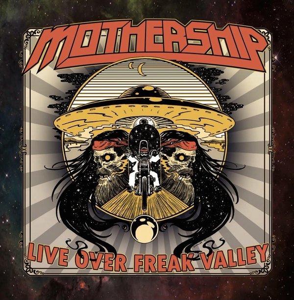 Mothership - Live Over Freak Valley