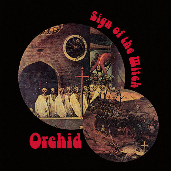 Orchid - Sign Of The Witch EP