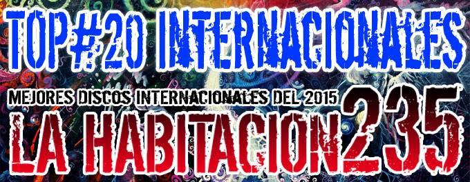 Top 2015 - Mejores Discos Internacionales - La Habitación 235
