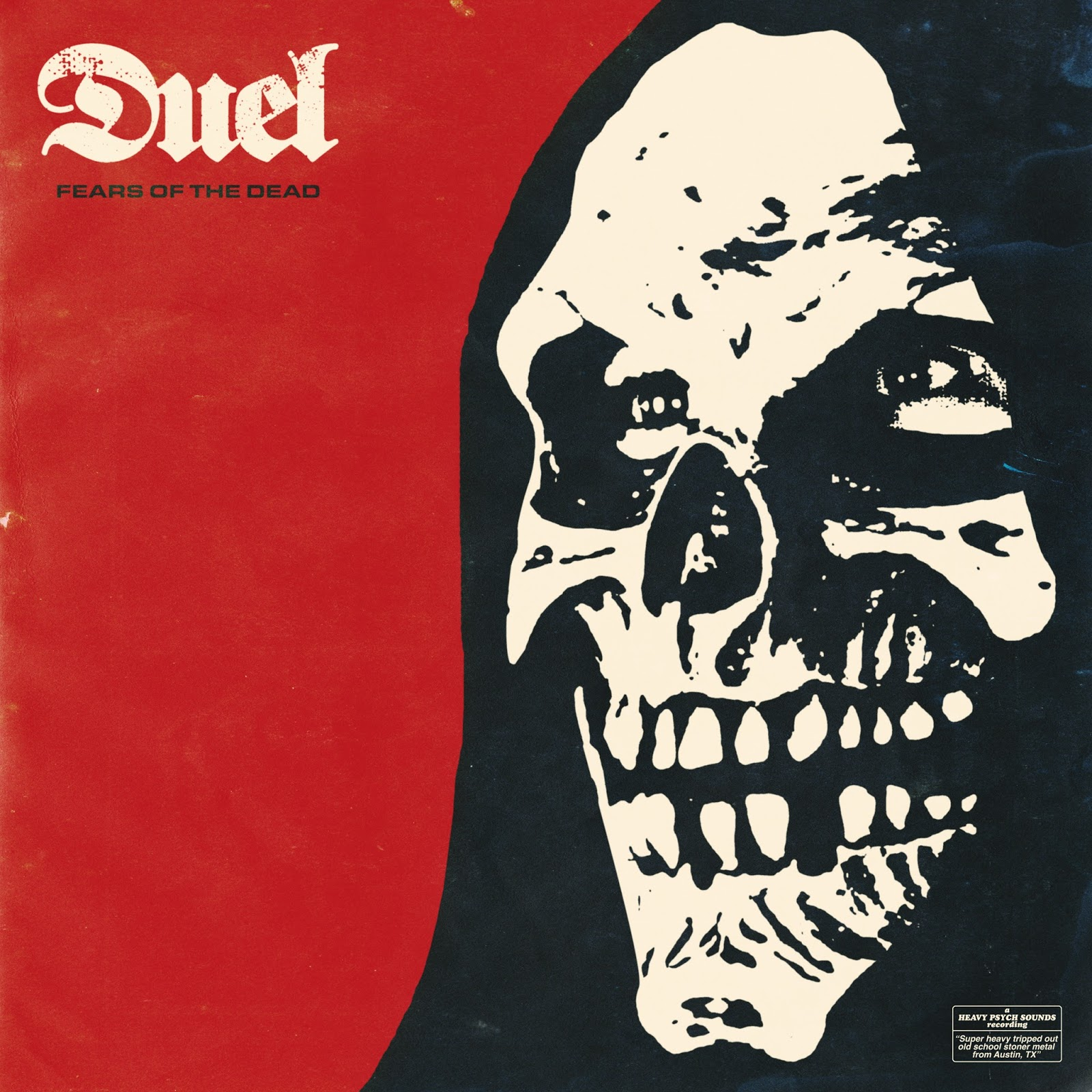 Duel - Fears Of The Dead