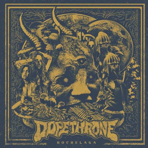 Dopethrone - Hochelaga