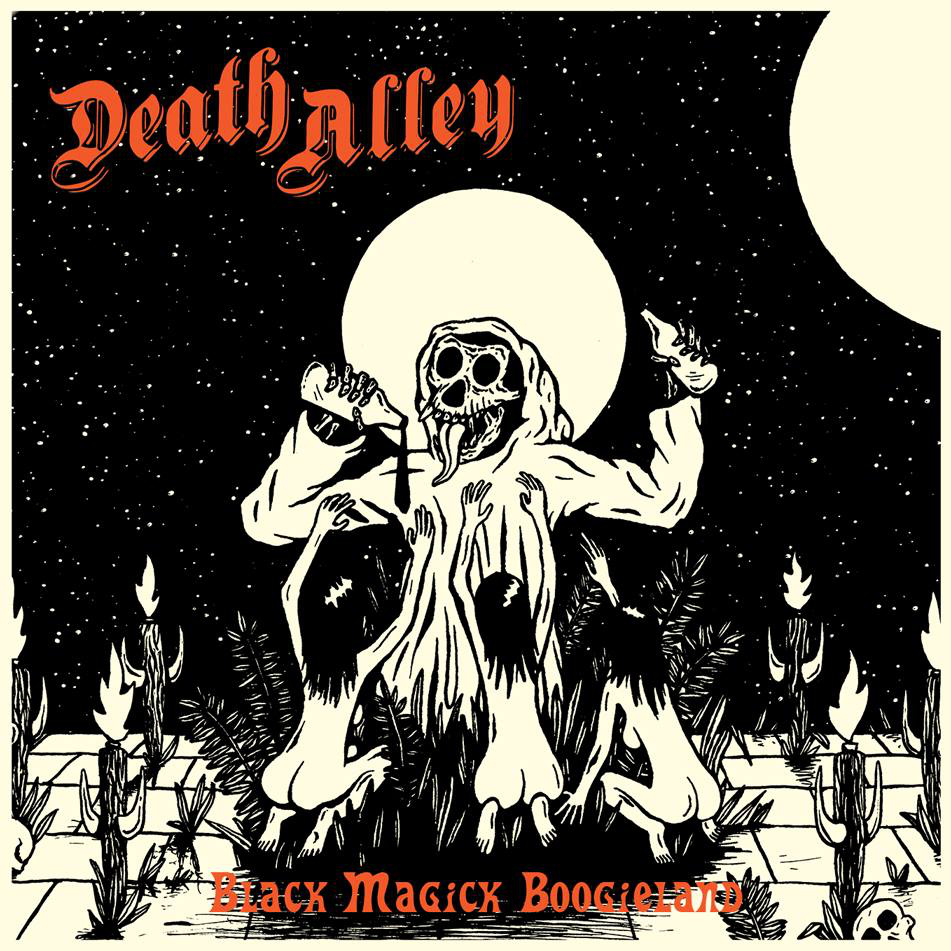 Death Alley Black Magik Boogieland
