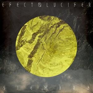 Efecto Lucifer - Siembra