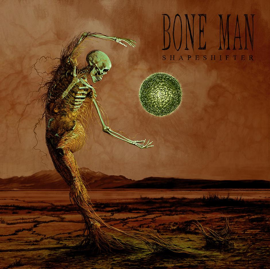 Bone Man - Shapeshifter